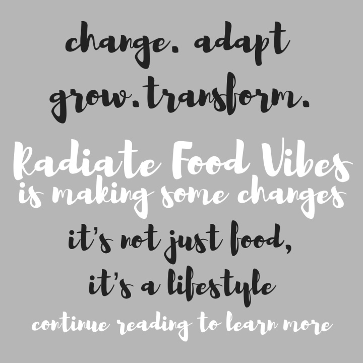 Blog Reboot: The New Radiate Food Vibes