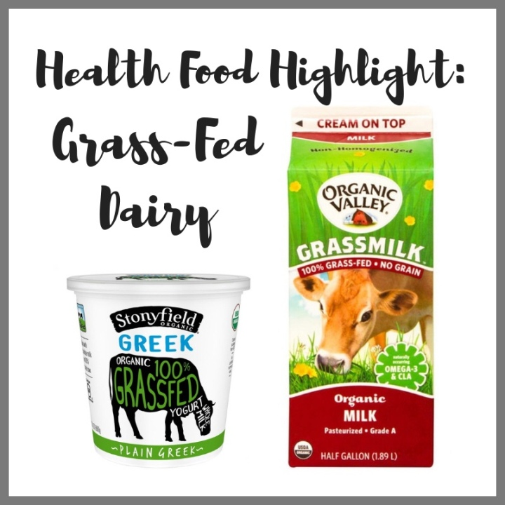 Health Food Highlight: Grass-Fed Dairy