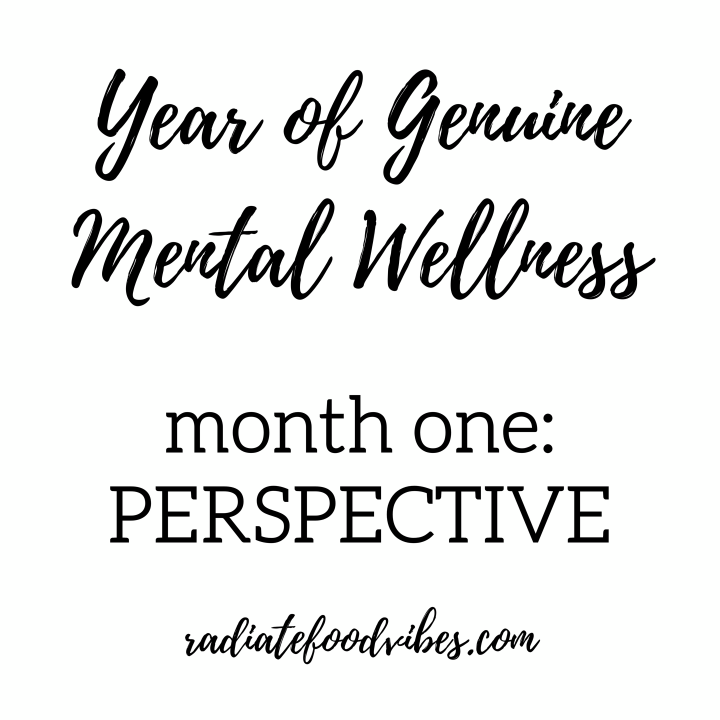 Year of Wellness Month One: Perspective